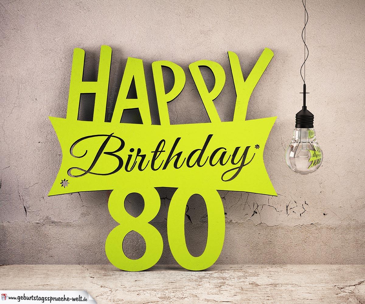 Holzausschnitt Happy Birthday 80. Geburtstag Spruch