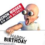 Lustige Geburtstagskarte mit Baby - Schon wieder ein Jahr älter