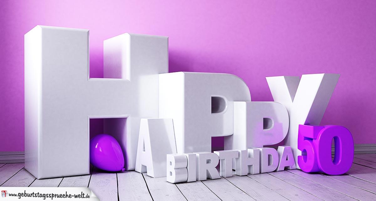 3D Happy Birthday Schriftzug mit Luftballon - 50 Geburtstag